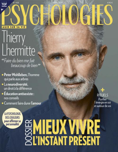 Psychologies Magazine Avril 2020 - ecole Aide Psy