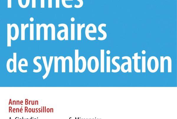 Formes primaires de symbolisation - Ecole Aide Psy