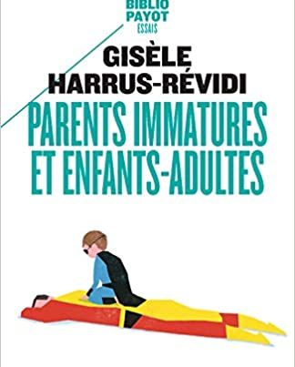 Parents immatures et enfants adultes - Ecole Aide Psy
