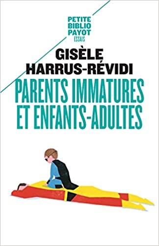 Parents immatures et enfants adultes - Ecole Aide Psy